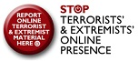 Report Online Terrorist And Extremist Material Here - Stop Terrorists And Extremists Online Presence